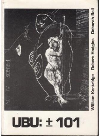 Ubu-101-william-kentridge-robert-hodgins-deborah-bell